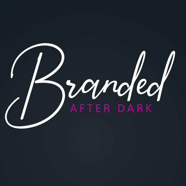 Branded After Dark